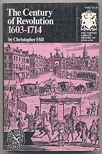 The Century of Revolution 1603-1714: Christopher Hill
