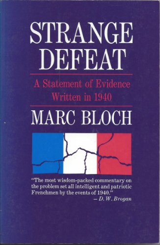9780393003710: Strange Defeat: A Statement of Evidence Written in 1940
