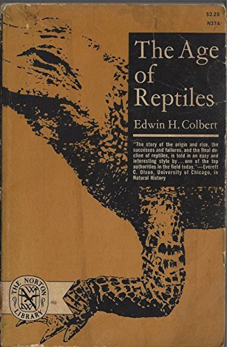 9780393003741: The Age of Reptiles