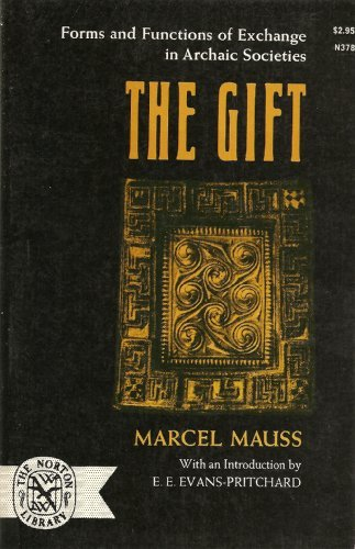 9780393003789: The Gift: Forms and Functions of Exchange in Archaic Societies