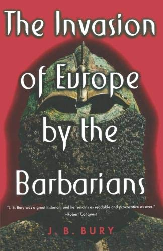 9780393003888: The Invasion of Europe by the Barbarians