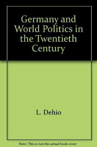 9780393003918: Germany and World Politics in the Twentieth Century