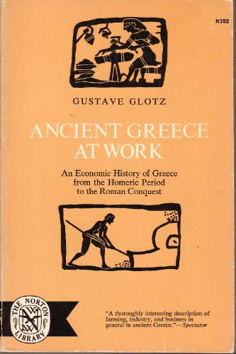 9780393003925: Ancient Greece at Work: An Economic History Of Gre