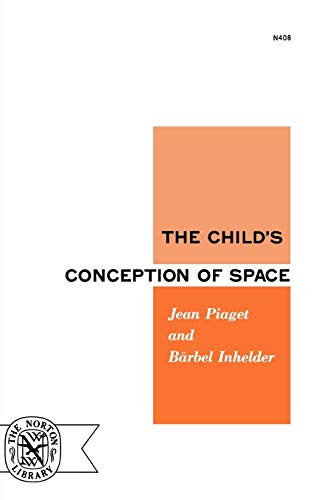9780393004083: The Child's Conception of Space (Norton Library, No. 408)
