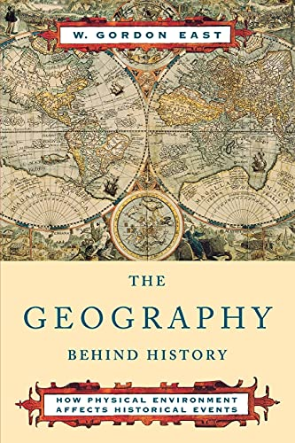 9780393004199: The Geography Behind History