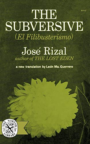 Subversive (El Filibusterismo): Rizal, Jose