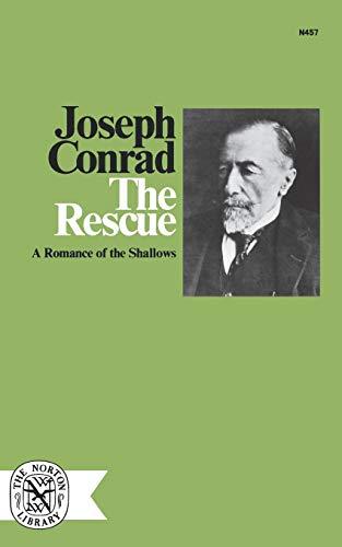 The Rescue: A Romance of the Shallows: Conrad, Joseph