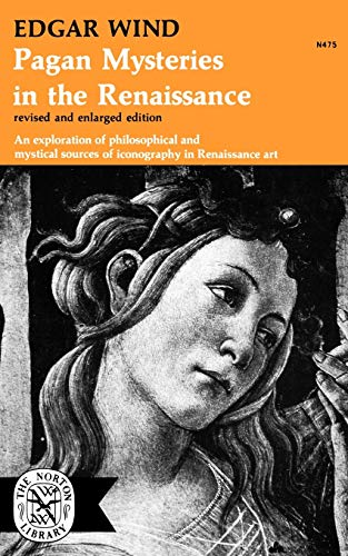 9780393004755: Pagan Mysteries in the Renaissance