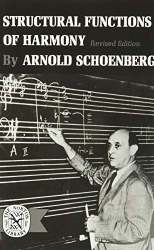 Structural Functions of Harmony (Revised Edition): Arnold Schoenberg