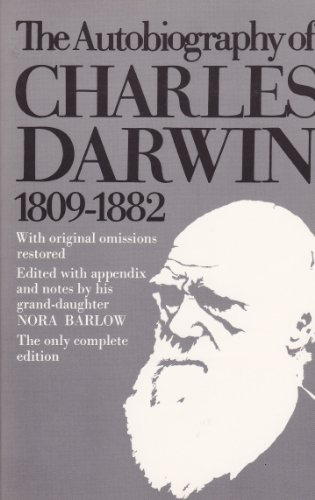 9780393004878: The Autobiography of Charles Darwin 1809-1882