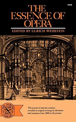 9780393004984: The Essence of Opera