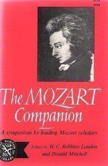 The Mozart Companion a Symposium by leading Mozart Scholar