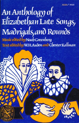 9780393005202: Anthology of Elizabethan Lute Songs, Madrigals and Rounds