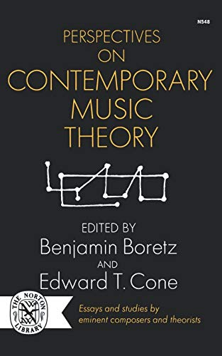 Perspectives on Contemporary Music Theory (The Perspectives of New Music Series)