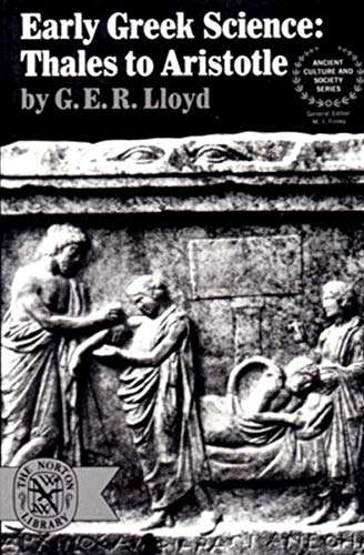Early Greek Science: Thales To Aristotle.: Lloyd, G. E. R.