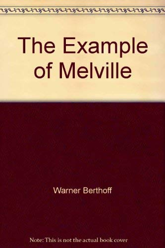 9780393005950: The example of Melville (The Norton library)