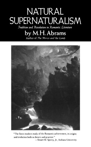 Natural Supernaturalism: M. H Abrams
