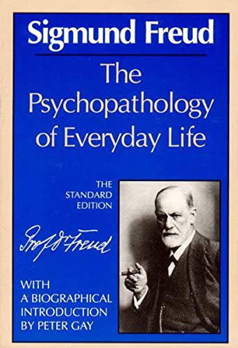 9780393006117: The Psychopathology of Everyday Life (The Standard Edition) (Complete Psychological Works of Sigmund Freud)