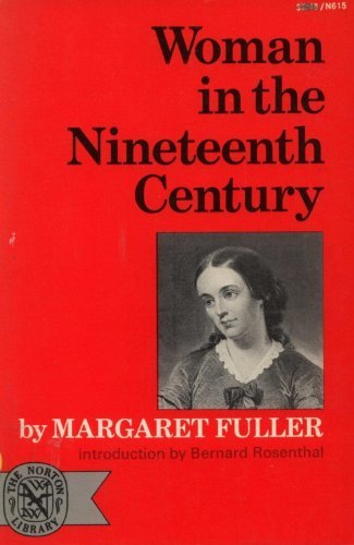 9780393006155: Woman in the Nineteenth Century