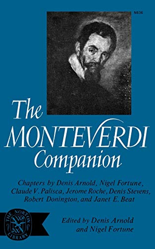 9780393006360: The Monteverdi Companion