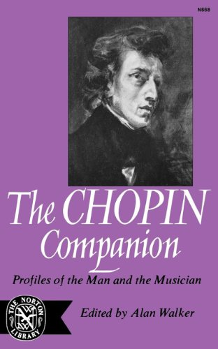 9780393006681: The Chopin Companion: Profiles of the Man and the Musician (Norton Library, N668)