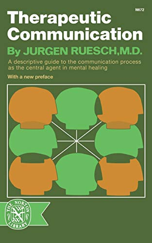 9780393006728: Therapeutic Communication (Norton Library)