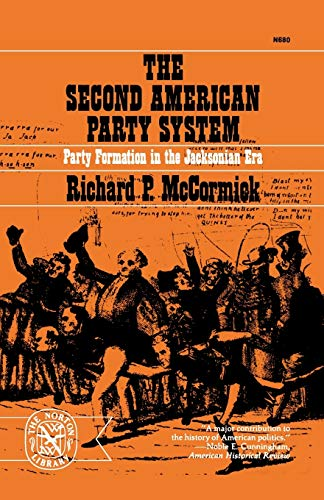 The Second American Party System : Party: Richard P. McCormick