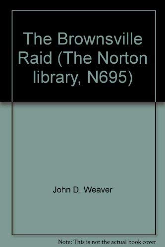 9780393006957: The Brownsville Raid (The Norton library, N695)