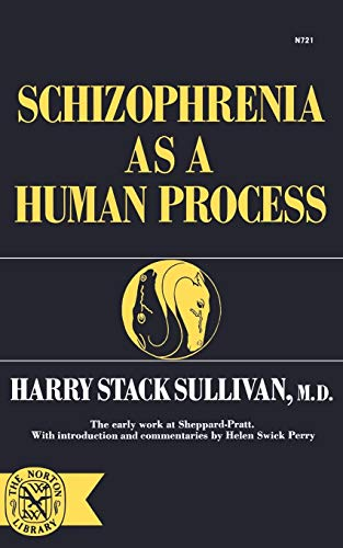9780393007213: Schizophrenia As a Human Process