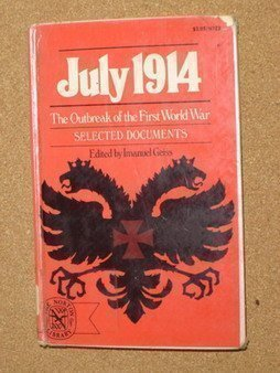 9780393007220: July 1914: The Outbreak of the First World War : Selected Documents (The Norton library)