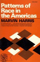Patterns of Race in the Americas (The Norton library): Harris, Marvin