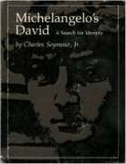 Michelangelo's David : A Search for Identity: Seymour, Charles, Jr.