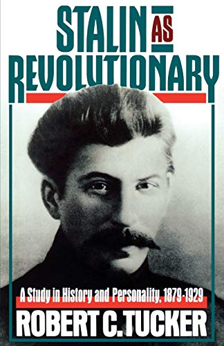 9780393007381: Stalin as Revolutionary, 1879-1929: A Study in History and Personality