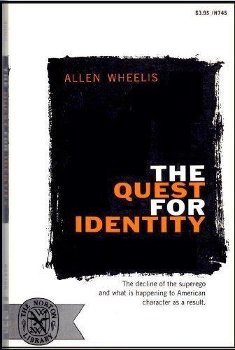 The Quest for Identity: Allen Wheelis