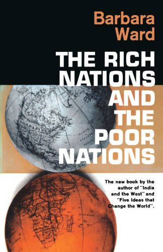 The Rich Nations and the Poor Nations: Barbara Ward