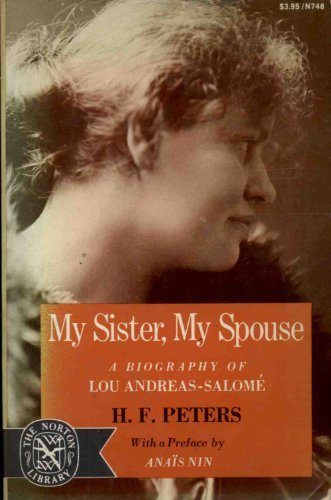 9780393007480: My Sister, My Spouse: A Biography of Lou Andreas-Salome (The Norton Library, N748)