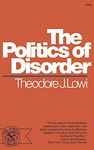 9780393007497: The Politics of Disorder (The Norton library, N749)