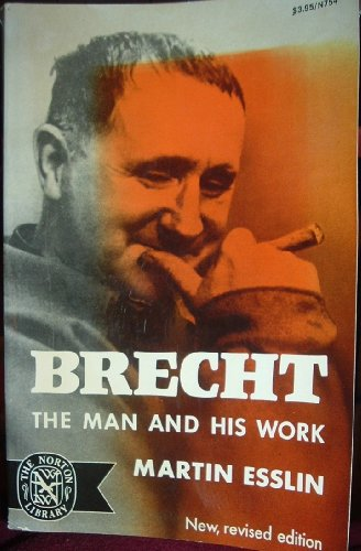 9780393007541: Brecht; the man and his work (The Norton library, N754)