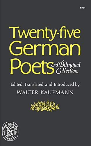 9780393007718: Twenty-Five German Poets: A Bilingual Collection (Norton Library (Paperback))