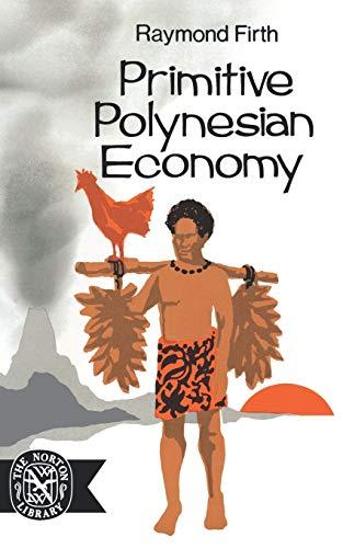 9780393007749: Primitive Polynesian Economy