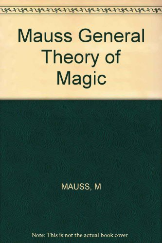 Mauss General Theory of Magic (The Norton: Mauss, Marcel