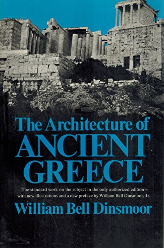 9780393007817: The Architecture of Ancient Greece: An Account of Its Historic Development