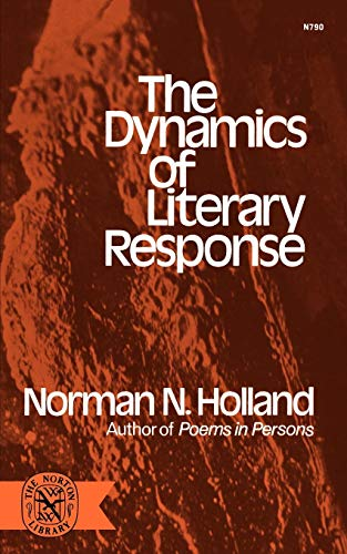 9780393007909: The Dynamics of Literary Response (The Norton library ; N 790)