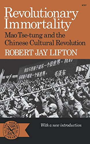 9780393007978: Revolutionary Immortality: Mao Tse-tung and the Chinese Cultural Revolution (Norton Library)