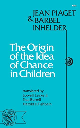 The Origin of the Idea of Chance: Jean Piaget, Barbel