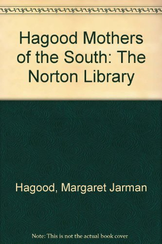 9780393008166: Mothers of the South: Portraiture of the White Tenant Farm Woman (The Norton Library)