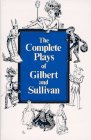 9780393008289: Complete Plays of Gilbert and Sullivan (The Norton Library)