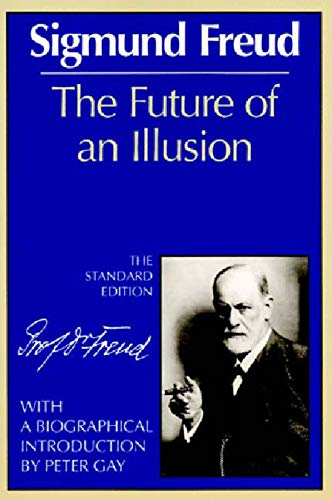 9780393008319: The Future of an Illusion (The Standard Edition) (Complete Psychological Works of Sigmund Freud)