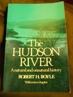 The Hudson River: A Natural and Unnatural History (The Norton Library ; N 844) (9780393008449) by Boyle, Robert H.