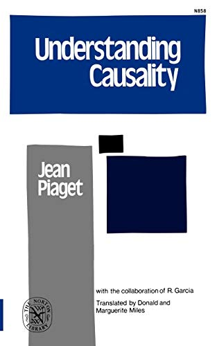 Understanding Causality (Paperback or Softback): Piaget, Jean